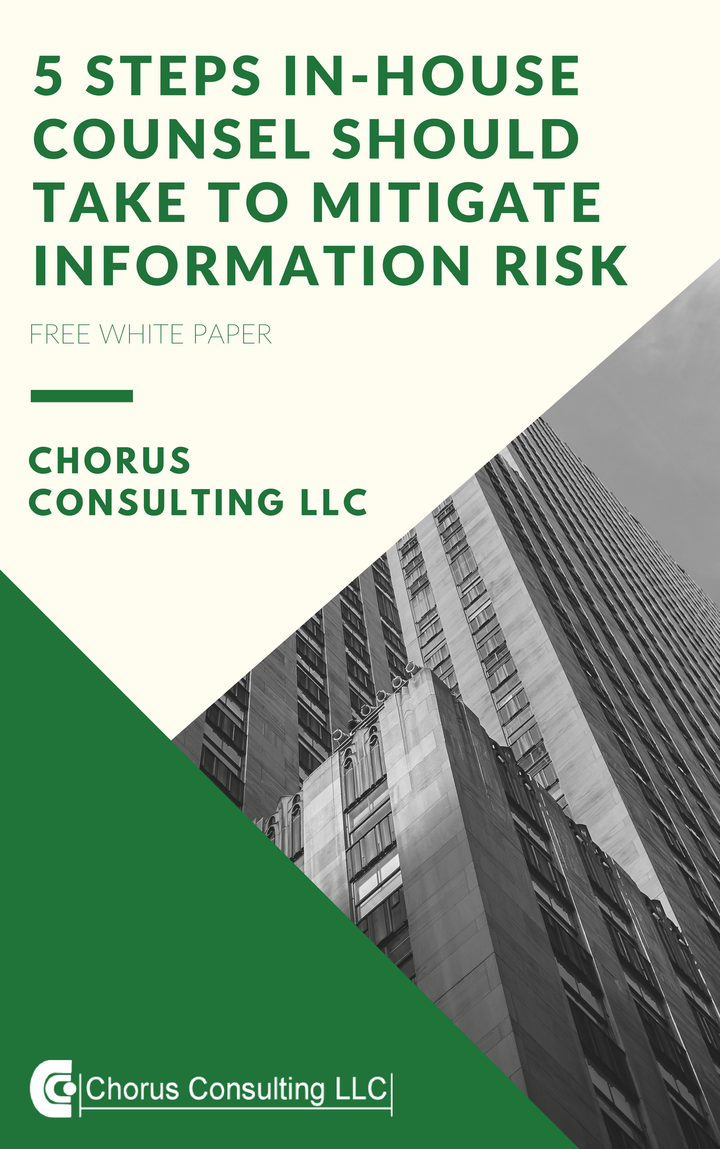 5 STEPS IN-HOUSE COUNSEL SHOULD TAKE TO MITIGATE INFORMATION RISK